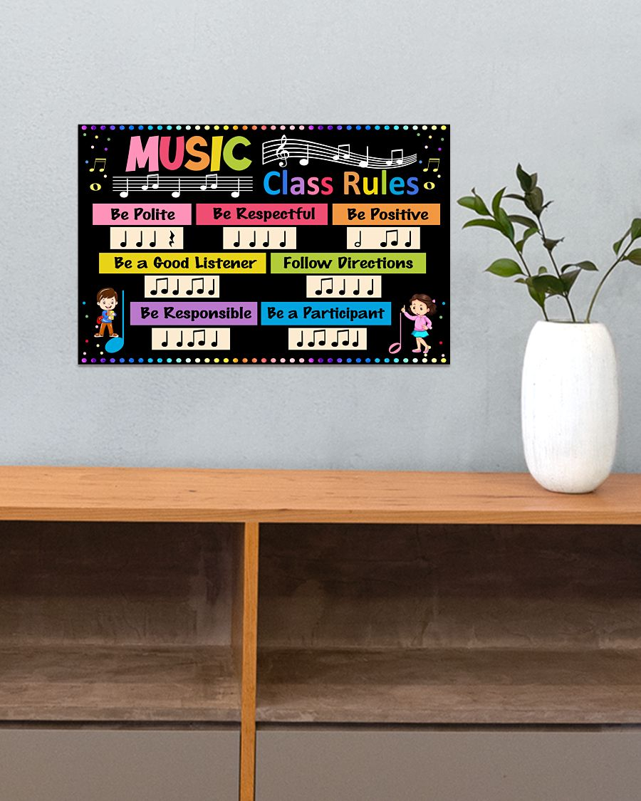 Music Class Rules Be Polite Be Respectful Be Positive Poster