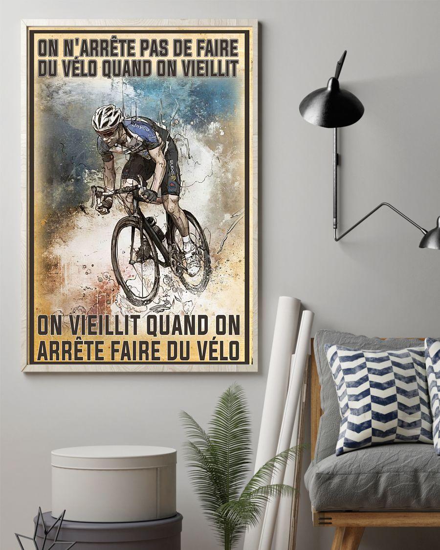 On n'arrête pas de faire du vélo quand on vieillit poster