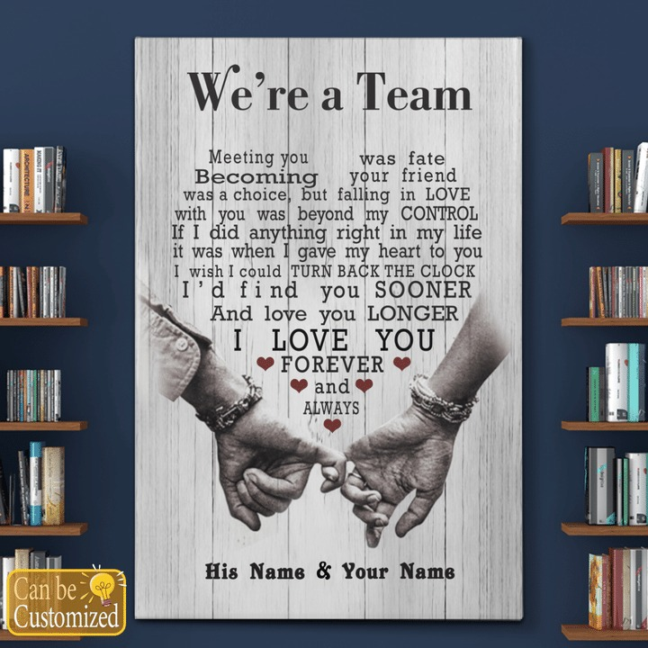 Personalized custom name we're a team I love you forever wife canvas 1