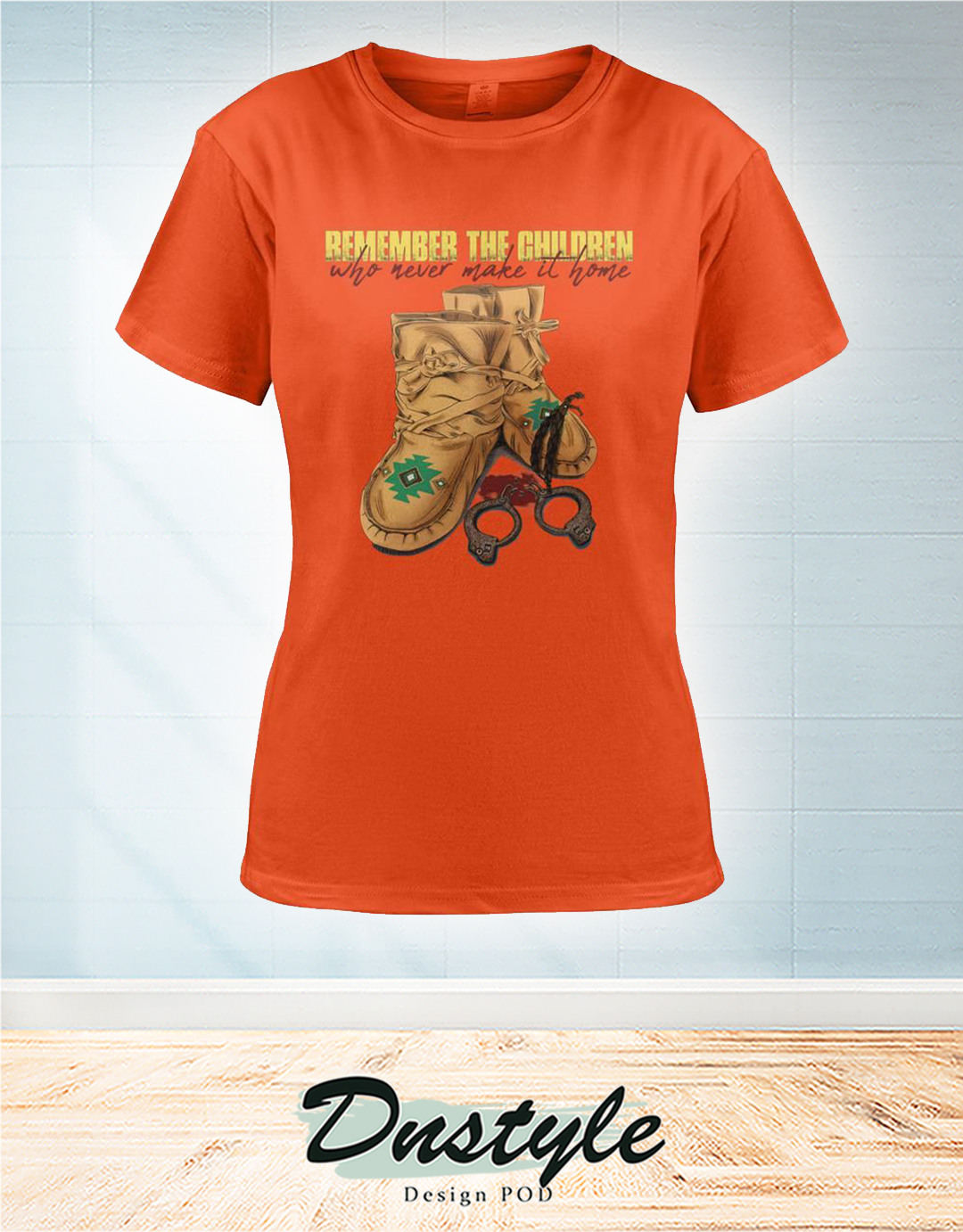 Remember the children who never make it home orange ladie shirt