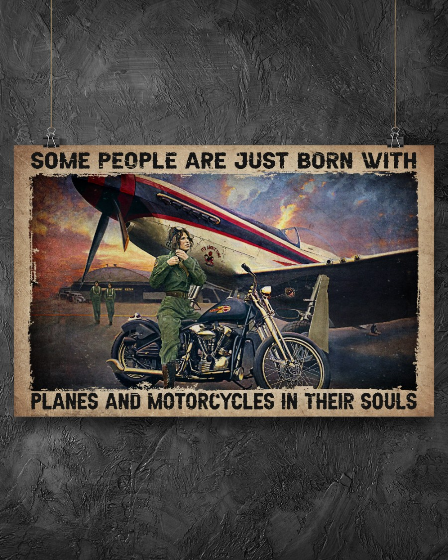Some people are just born with planes and motorcycles in their souls poster 1