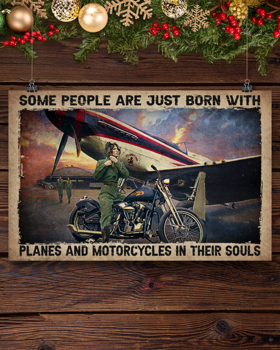 Some people are just born with planes and motorcycles in their souls poster 2
