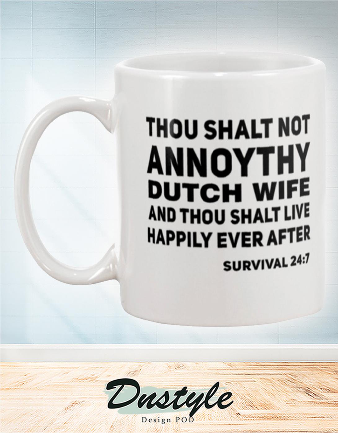Thou shalt not annoythy dutch wife mug 1