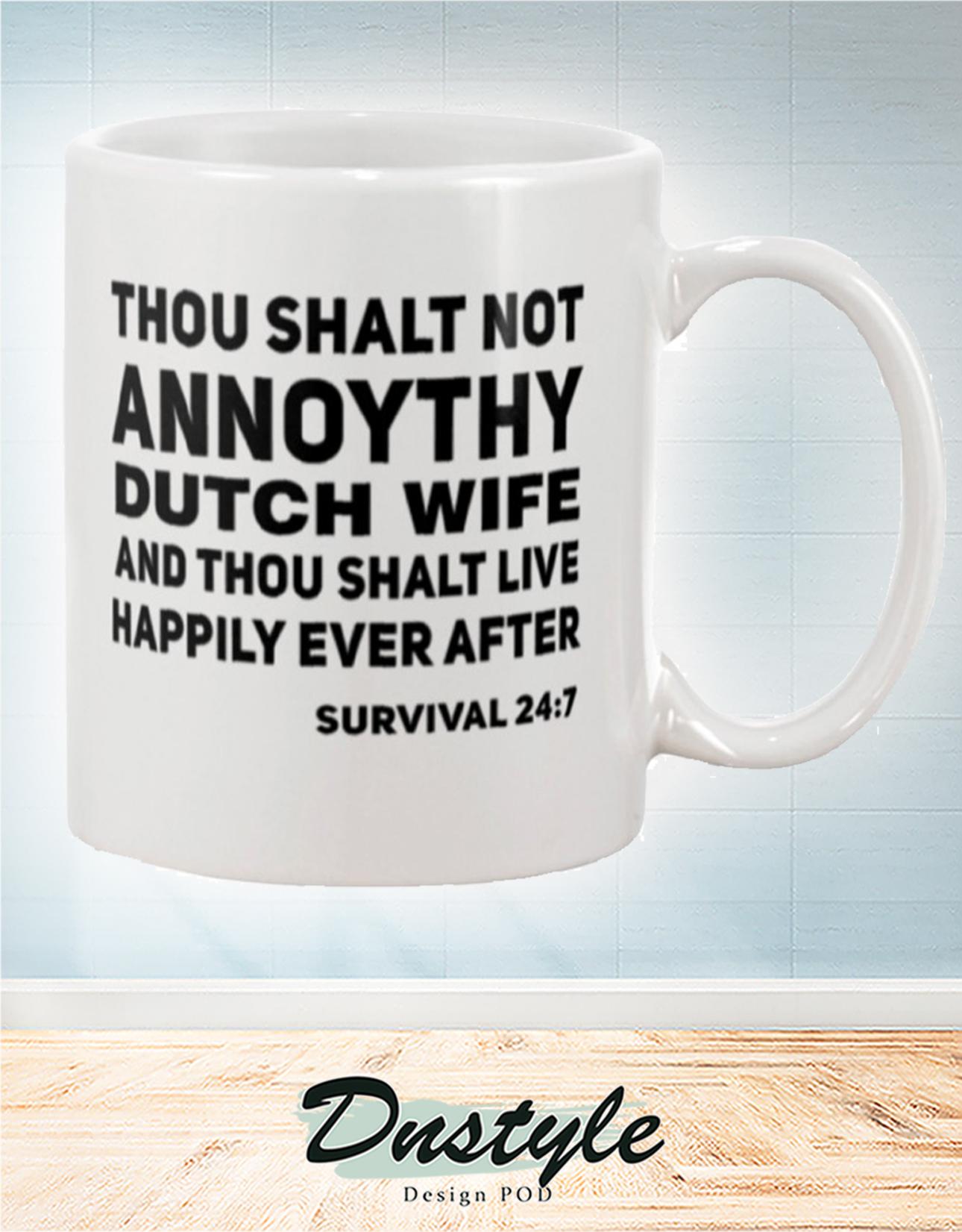 Thou shalt not annoythy dutch wife mug 2
