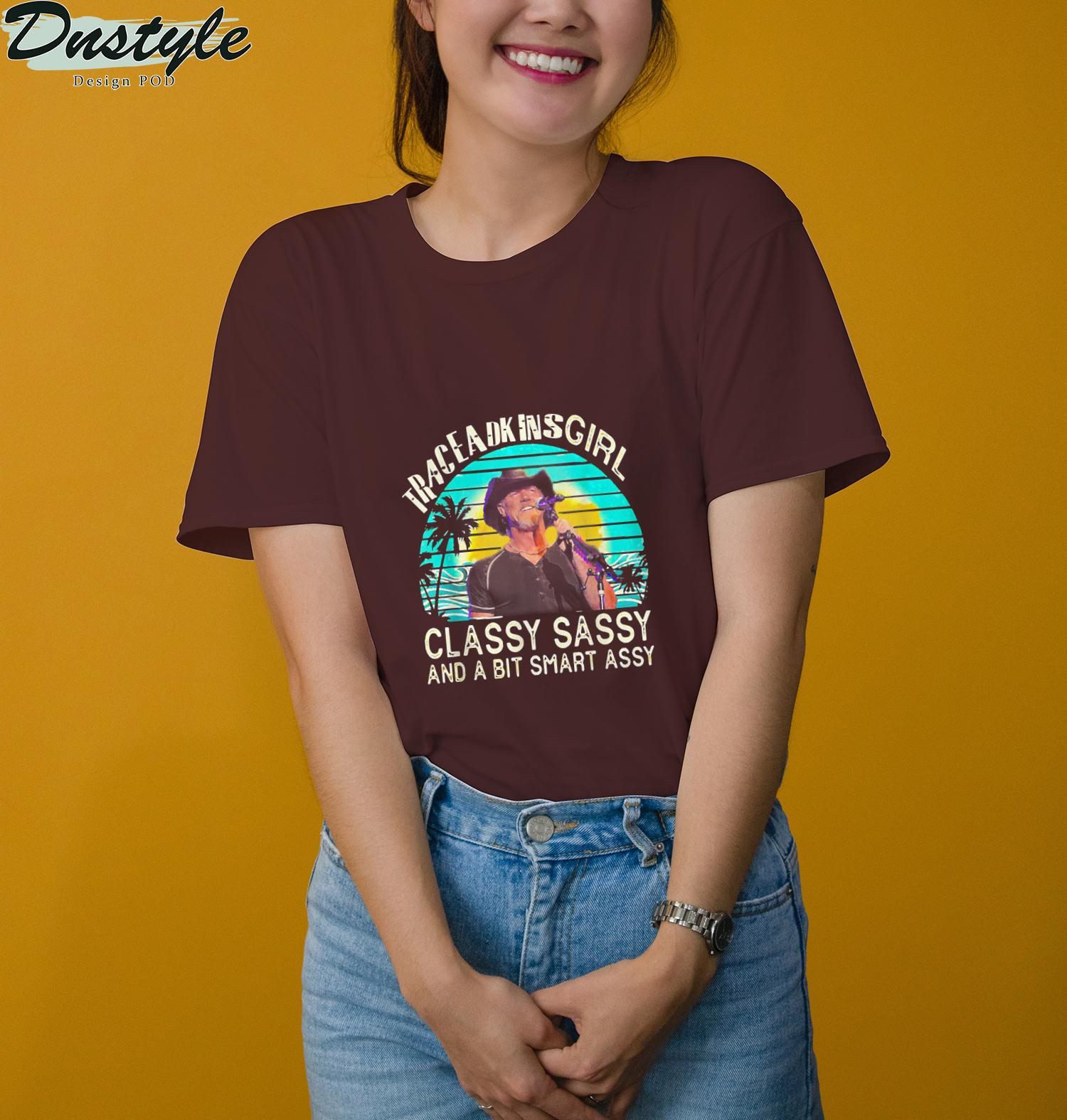 Trace Adkins Girl Classy Sassy And A Bit Smart Assy Retro T-Shirt 3