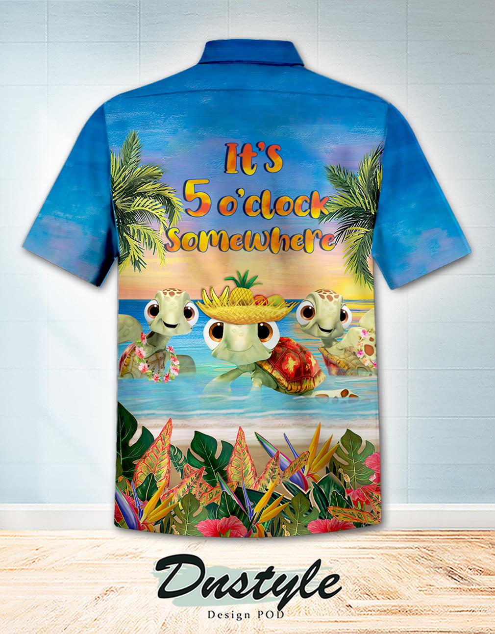 Turtle Beach It's Always 5 o'clock here hawaiian shirt 1