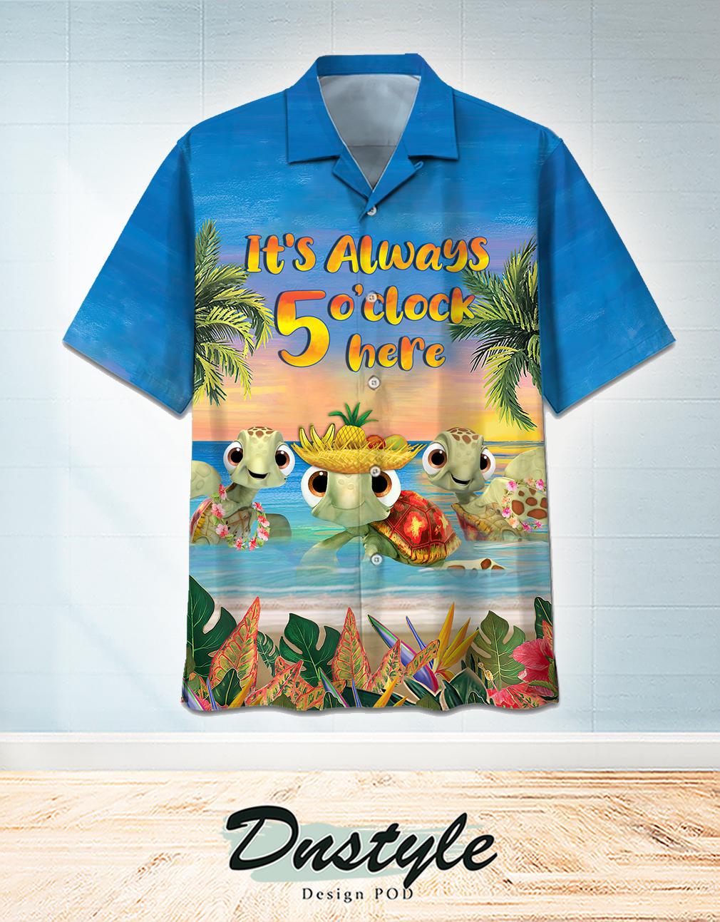 Turtle Beach It's Always 5 o'clock here hawaiian shirt