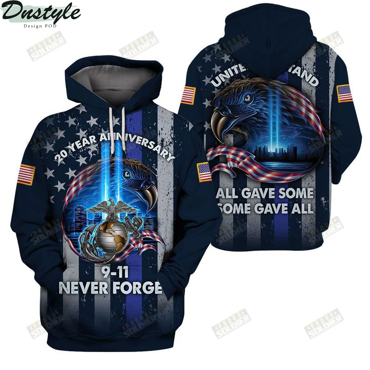 USMC 20 year anniversary 09 11 never forget united we stand 3d all over printed hoodie