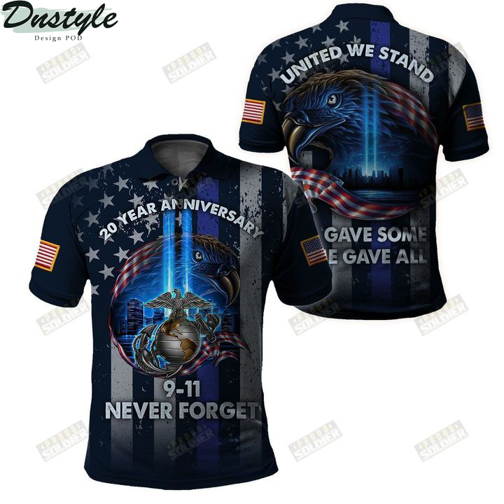 USMC 20 year anniversary 09 11 never forget united we stand 3d all over printed polo