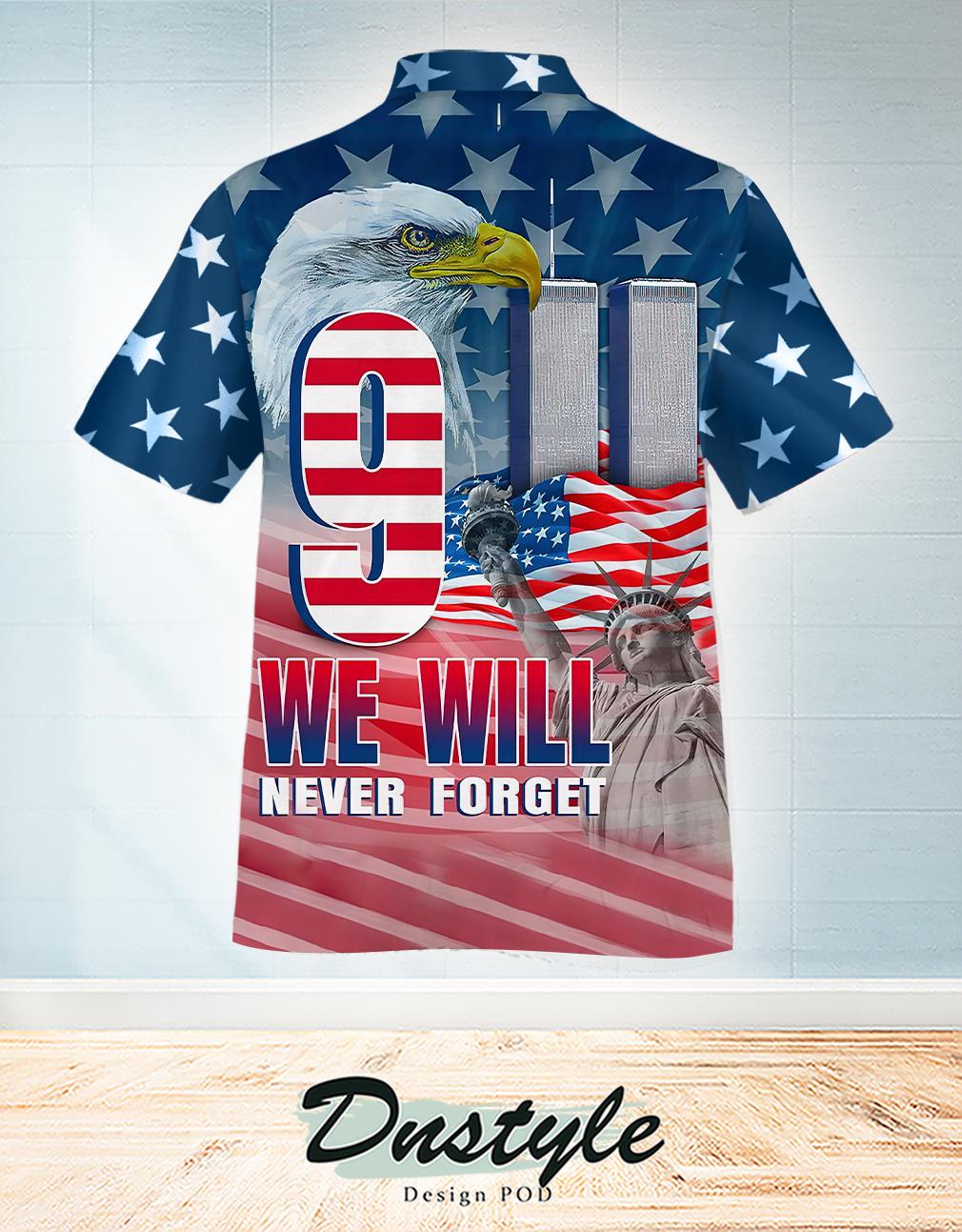 We will never forget 9 11 Hawaiian Shirt 1