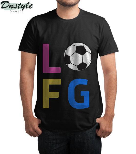 Womens LFG Let's Go Women Soccer Gameday Sports Battle Cry T-Shirt 2