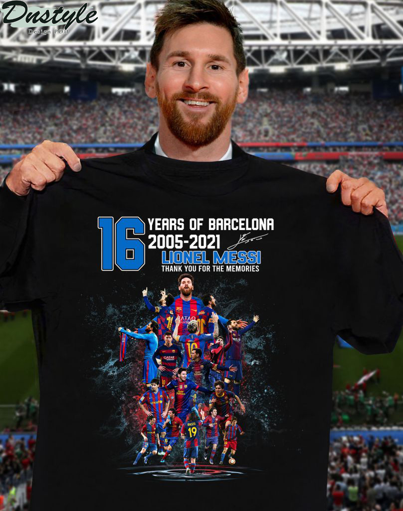 16 years of barcelona Lionel Messi thank you for the memories shirt
