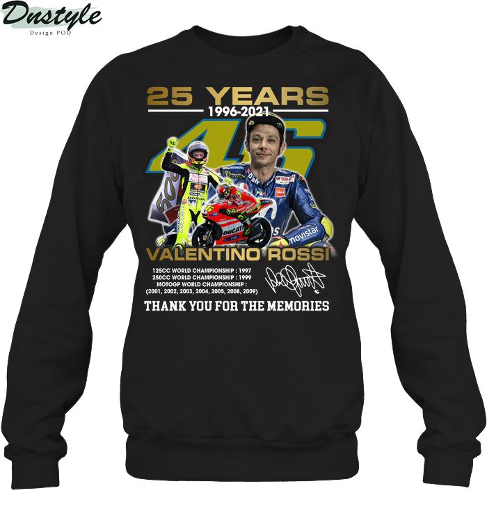 25 years valentino rossi thank you for the memories sweatshirt