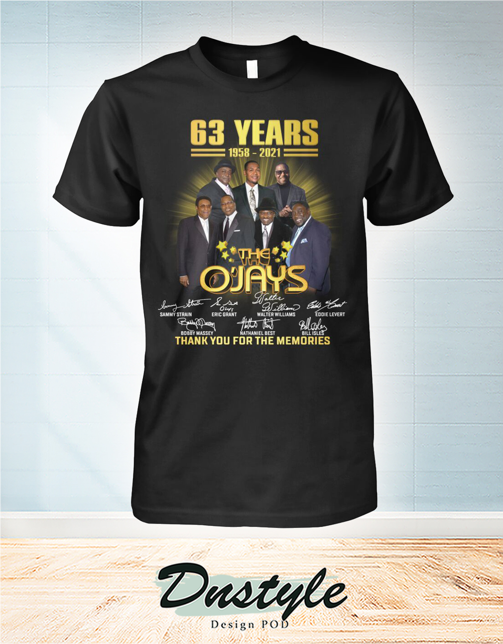 63 years The O'Jays signature thank you for the memories shirt