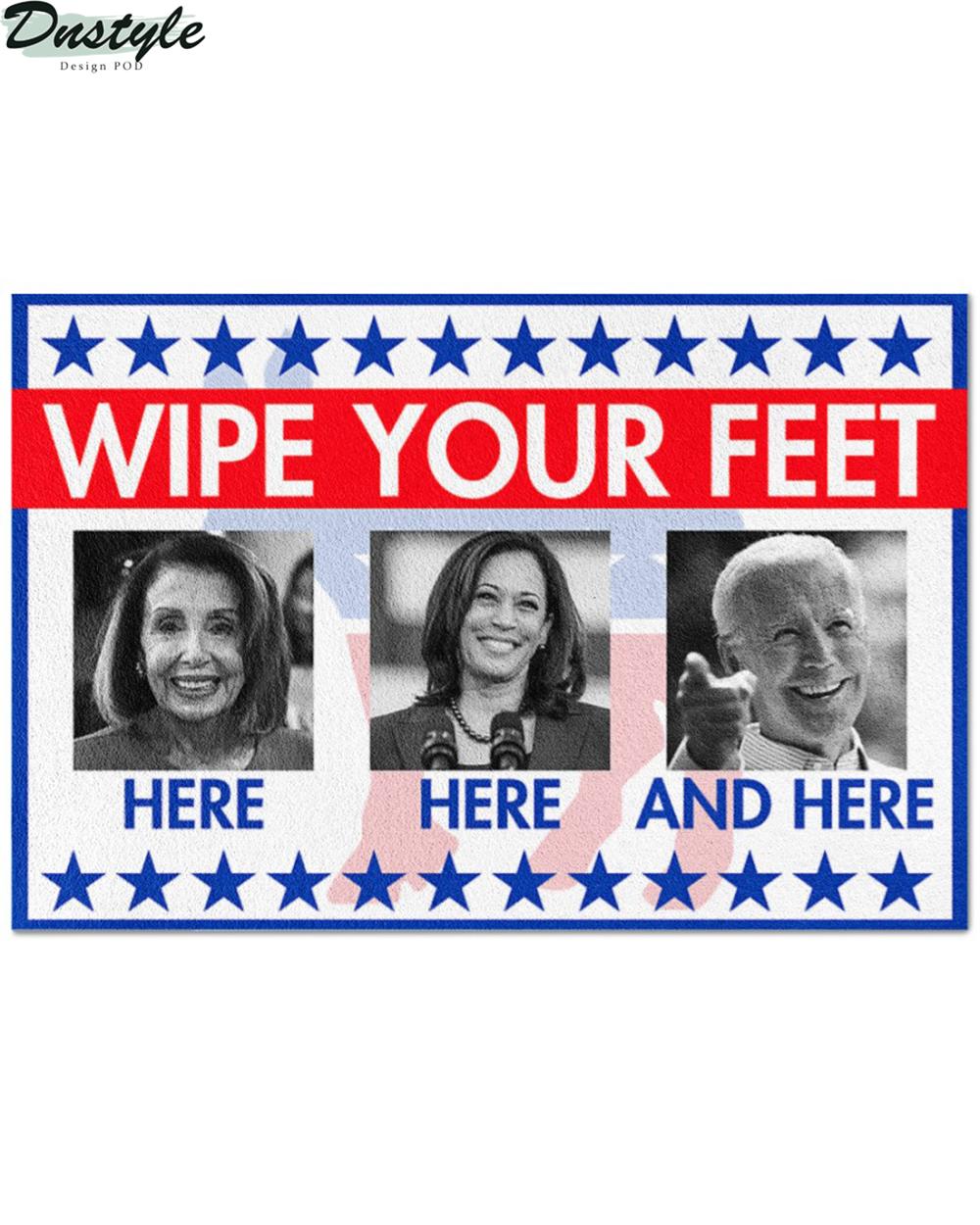 Biden and Kamala Harris wipe your feet here here and here doormat