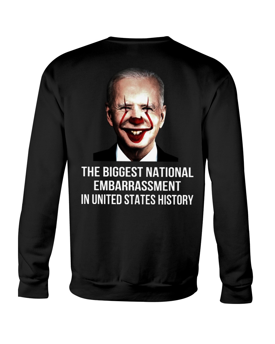 Biden the biggest national embarrassment in united state history sweatshirt
