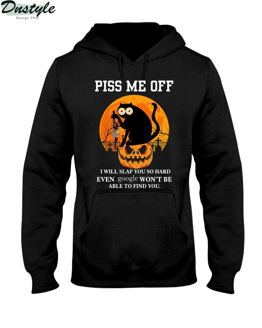 Black cat halloween piss me off I will slap you so hard hoodie