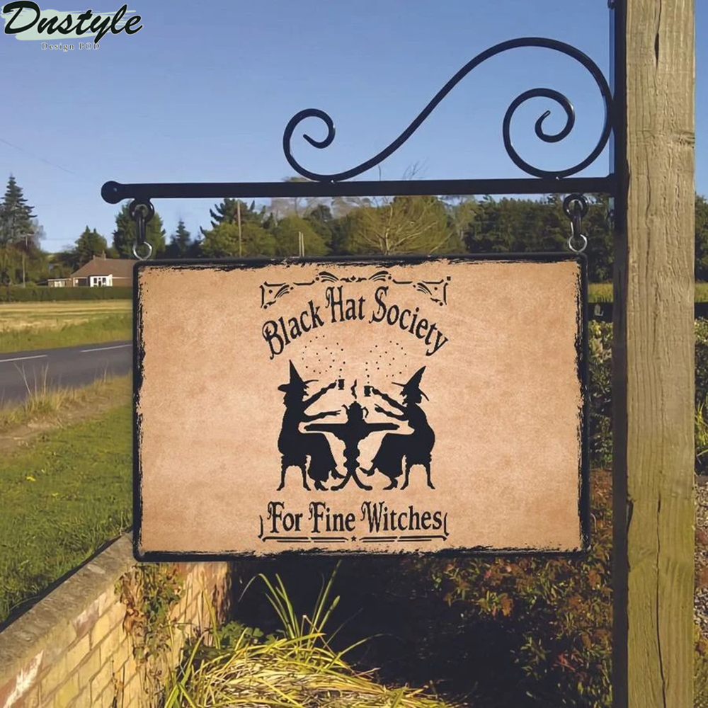 Black hat society for fine witches metal sign