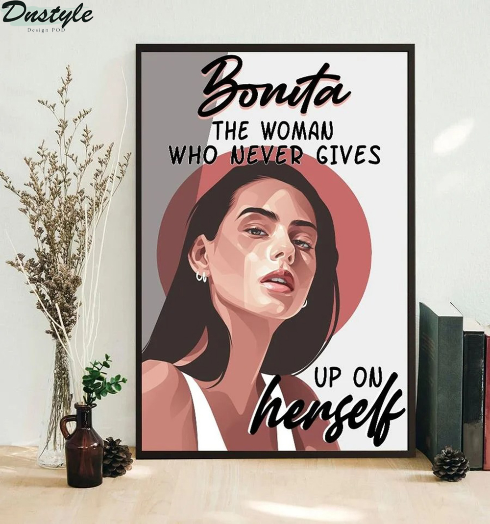 Bonita the woman who never gives up on herself poster