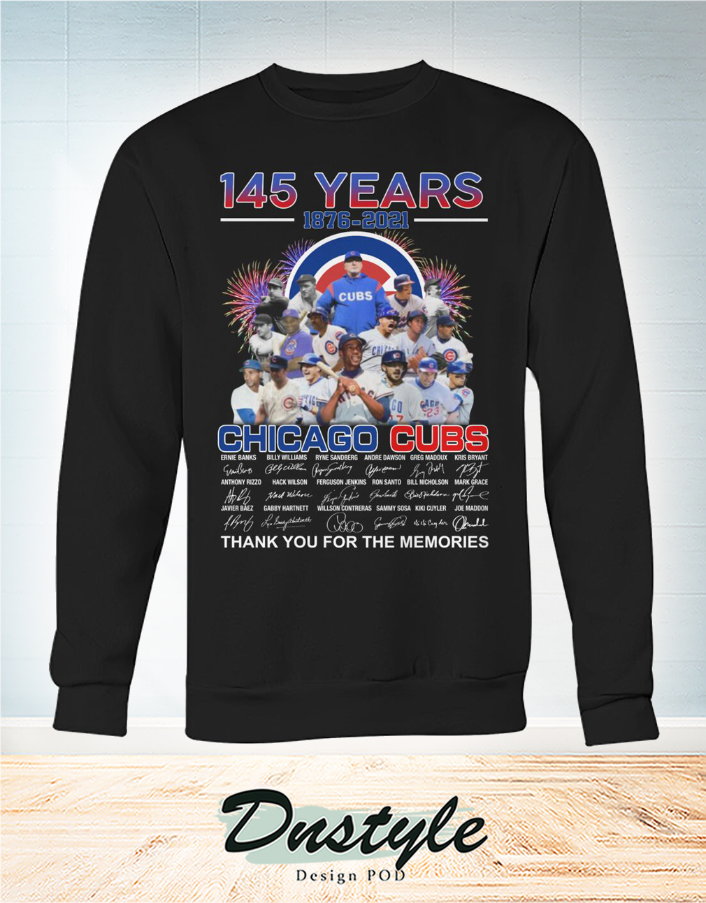 Chicago cubs 145 years signature thank you for the memories sweatshirt