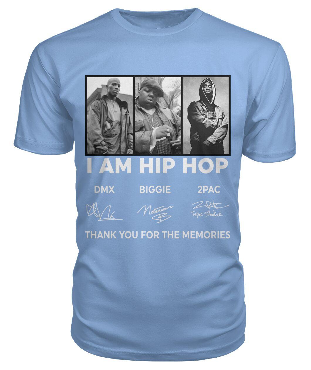 DMX Biggie 2PAC I am hip hop thank you for the memories shirt
