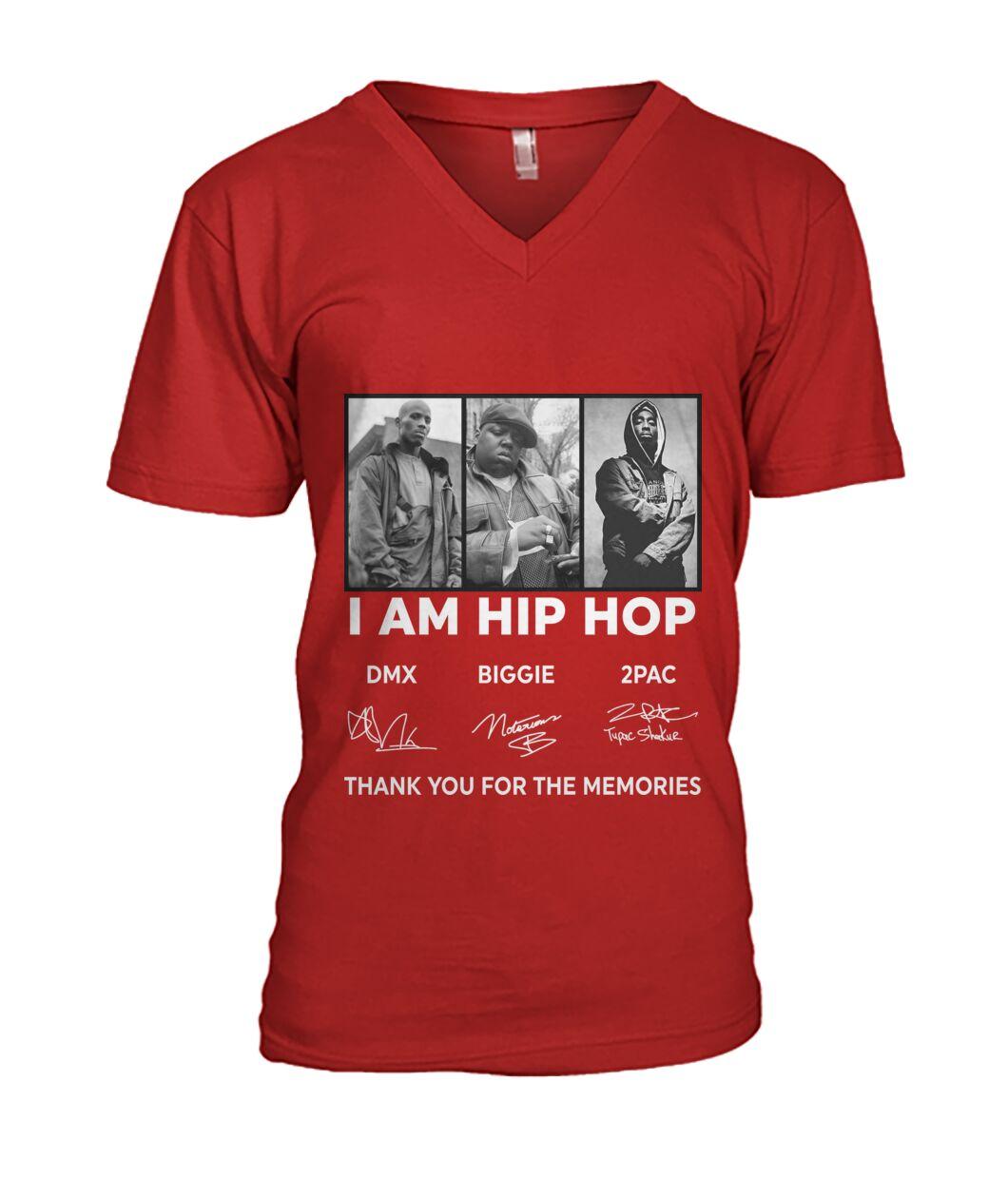 DMX Biggie 2PAC I am hip hop thank you for the memories v-neck
