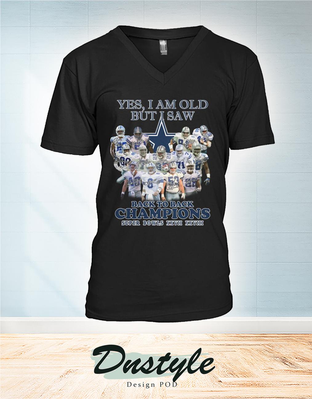 Dallas Cowboys yes I am old but I saw back to back Champions super bowls XXVII XXVIII v-neck