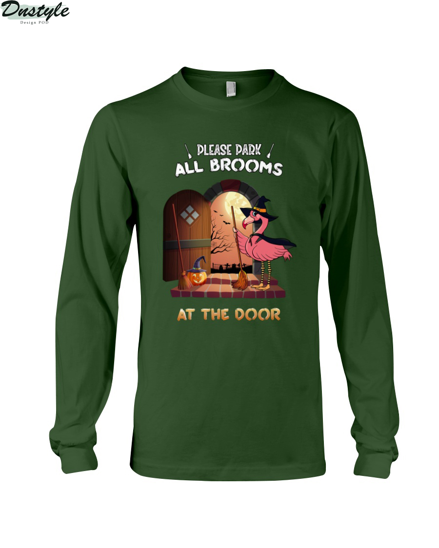 Flamingo please park all brooms at the door long sleeve