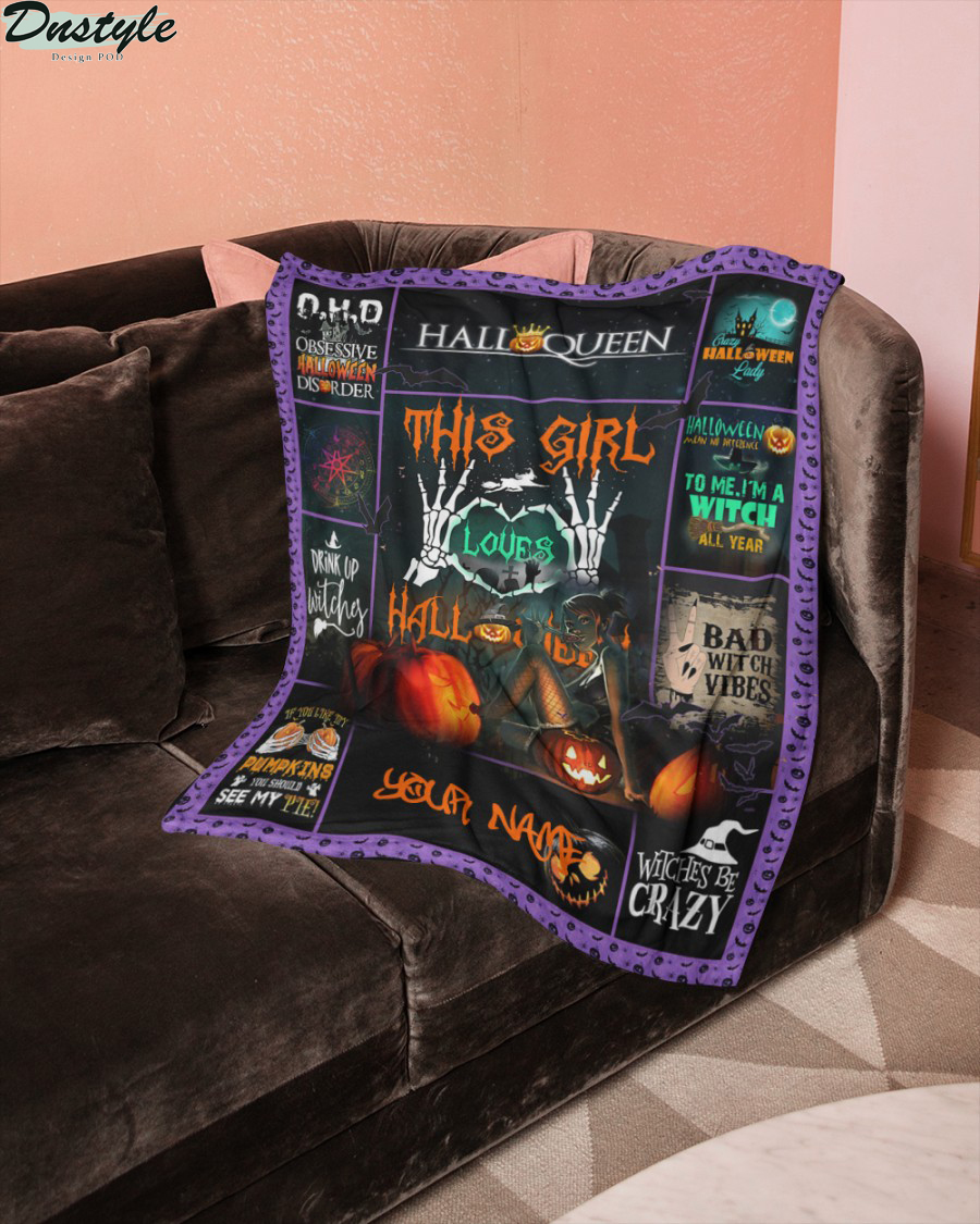 Halloqueen this girl loves halloween personalized blanket 1