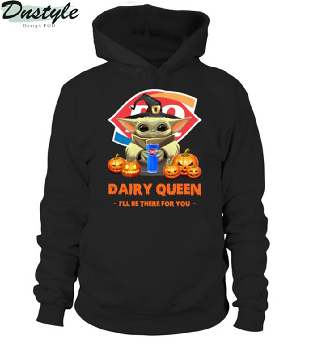 Halloween baby yoda dairy queen I'll be there for you hoodie