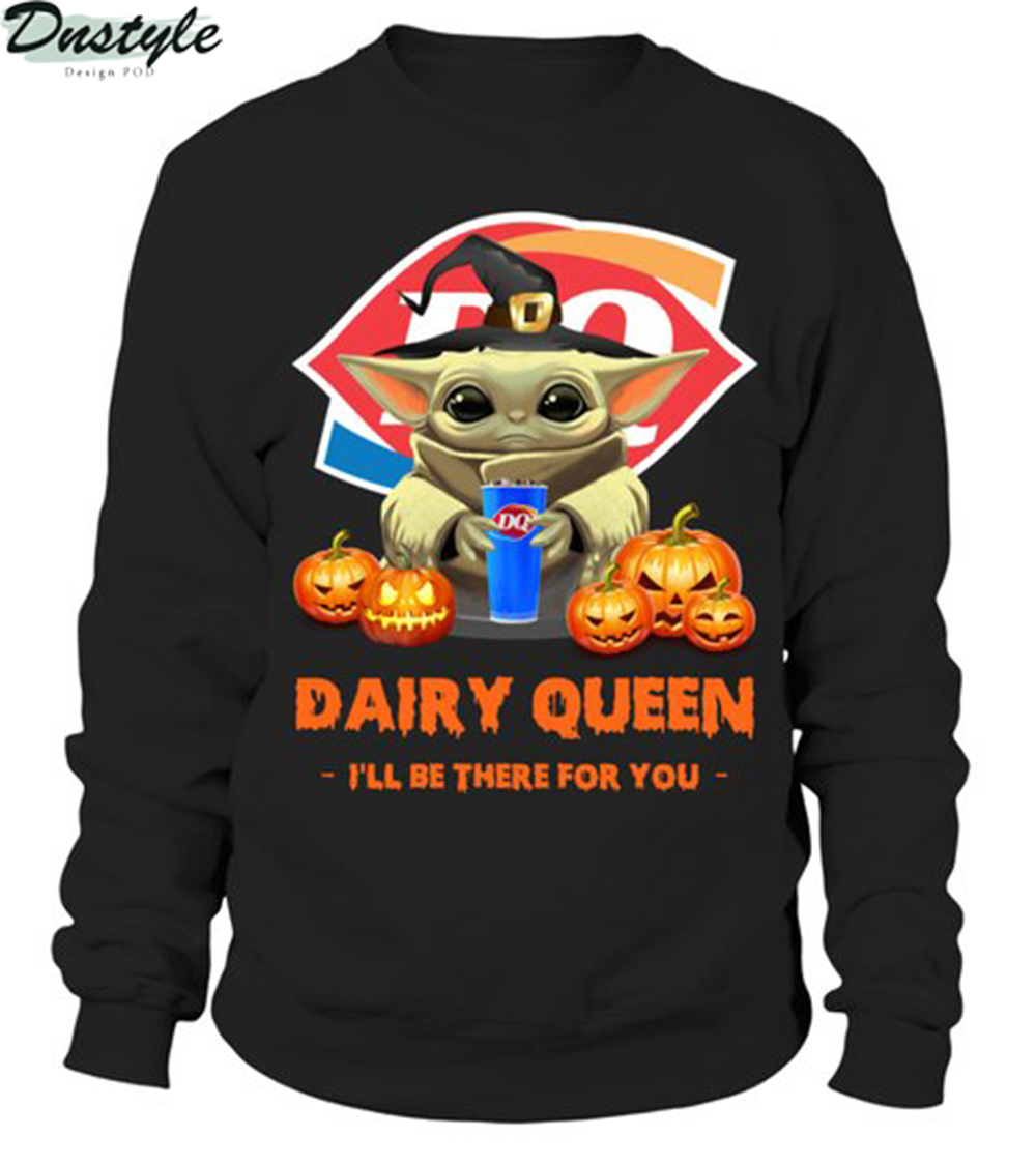 Halloween baby yoda dairy queen I'll be there for you sweatshirt