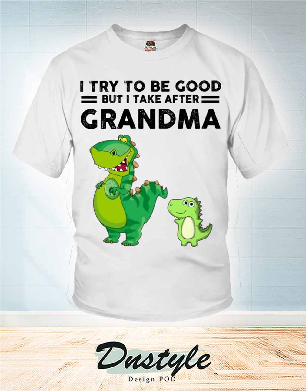 I try to be good but I take after grandpa shirt 2021