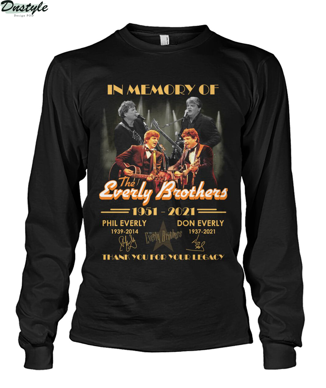 In memory of the everly brothers thank you for your legacy long sleeve