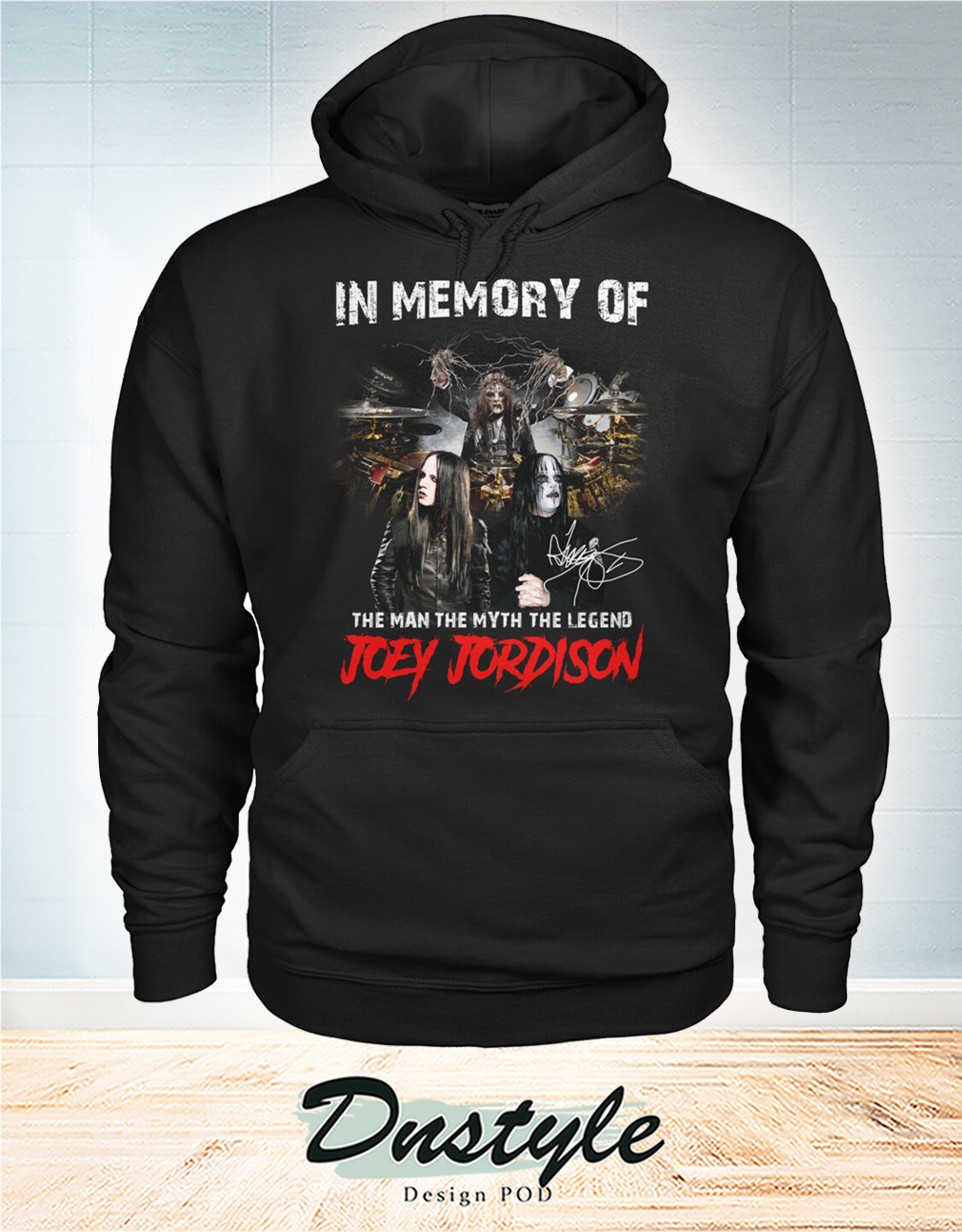 In memory of the man the myth the legend Joey Jordison hoodie