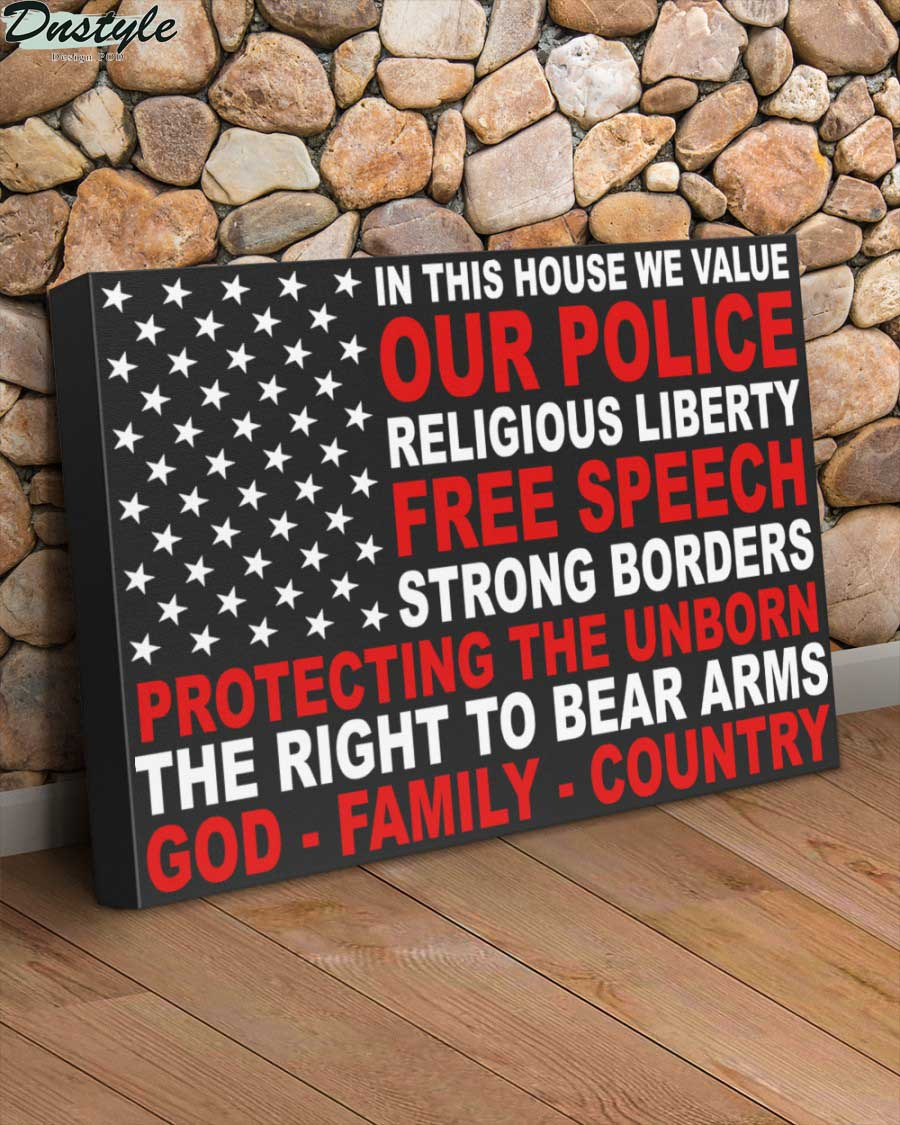In this house we value our police religious liberty free speech canvas 1