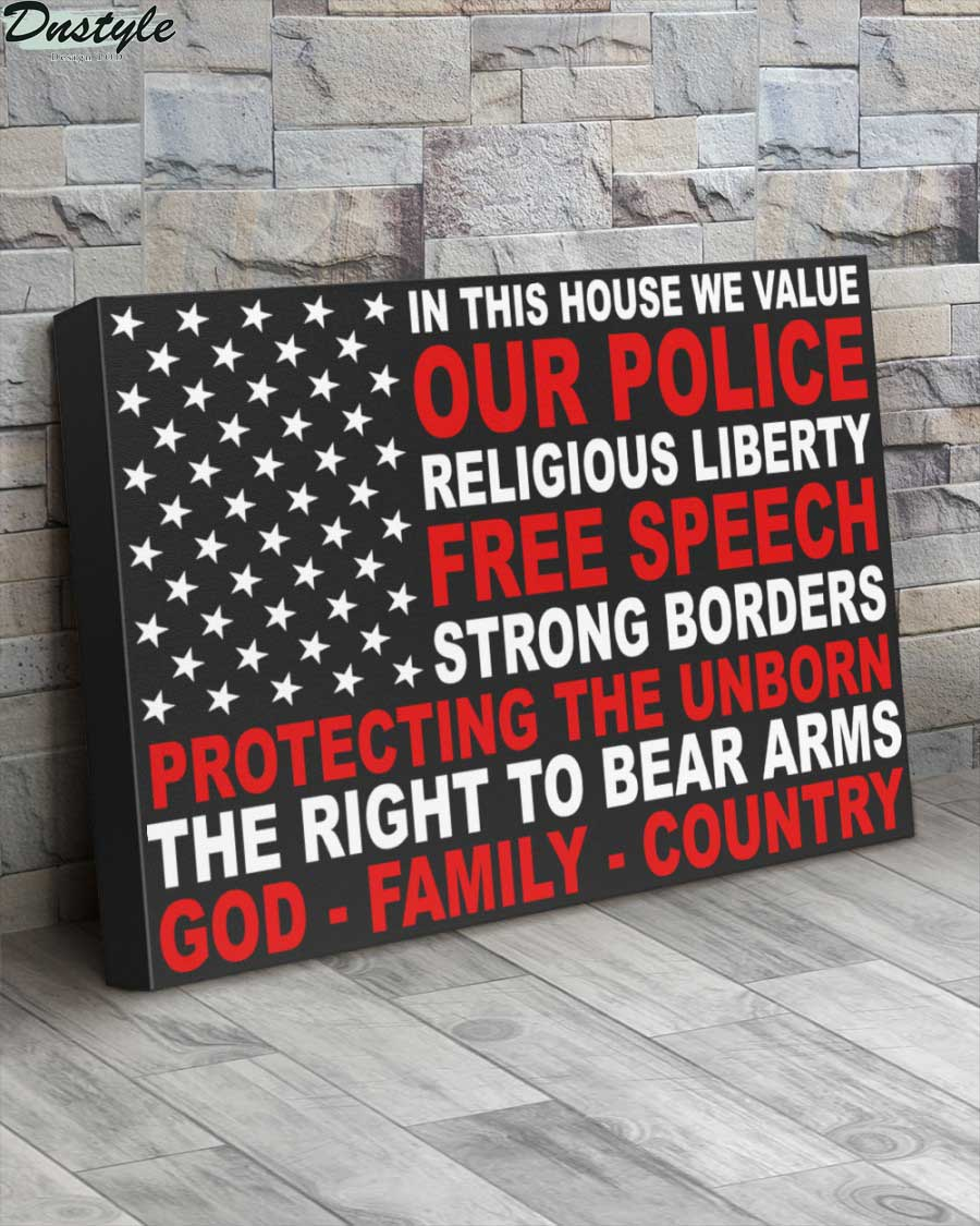 In this house we value our police religious liberty free speech canvas 2