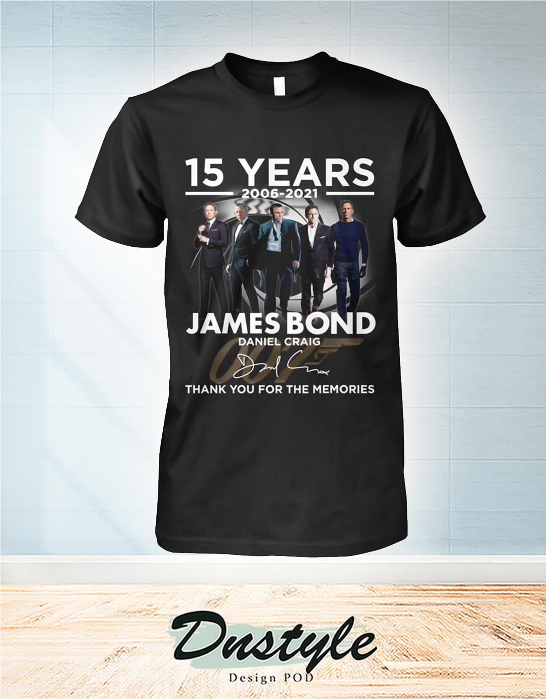 James Bond Daniel Craig 15 years thank you for the memories shirt