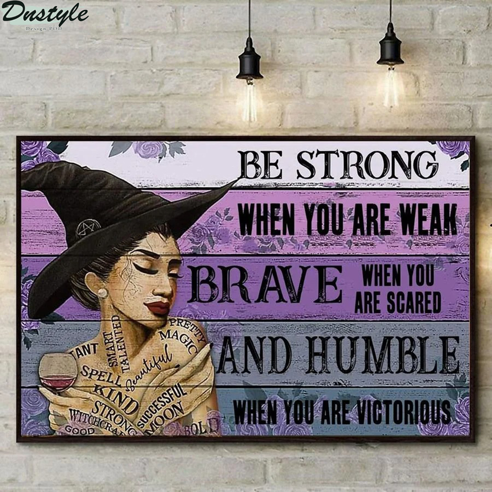 Latina witch be strong when you are weak poster 1
