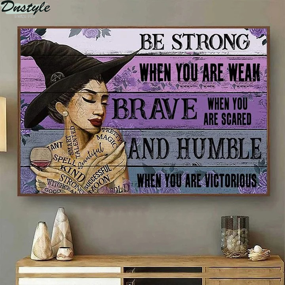 Latina witch be strong when you are weak poster 2