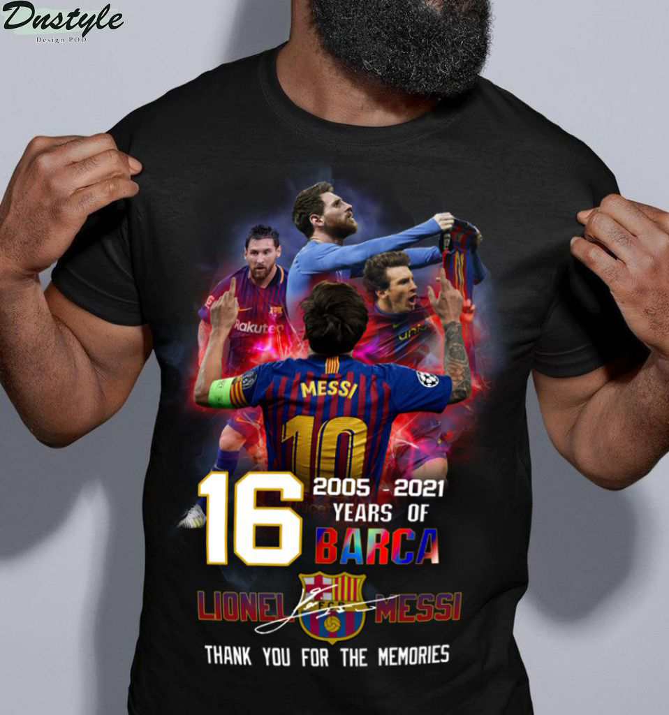 Lionel Messi thank you for the memories 2005 2021 16 years of barcelona shirt