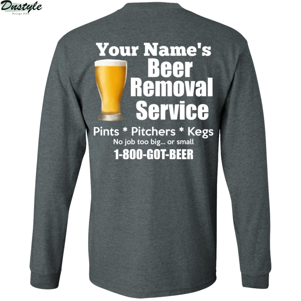 Personalized custom name beer removal service pints pitchers kegs shirt 2