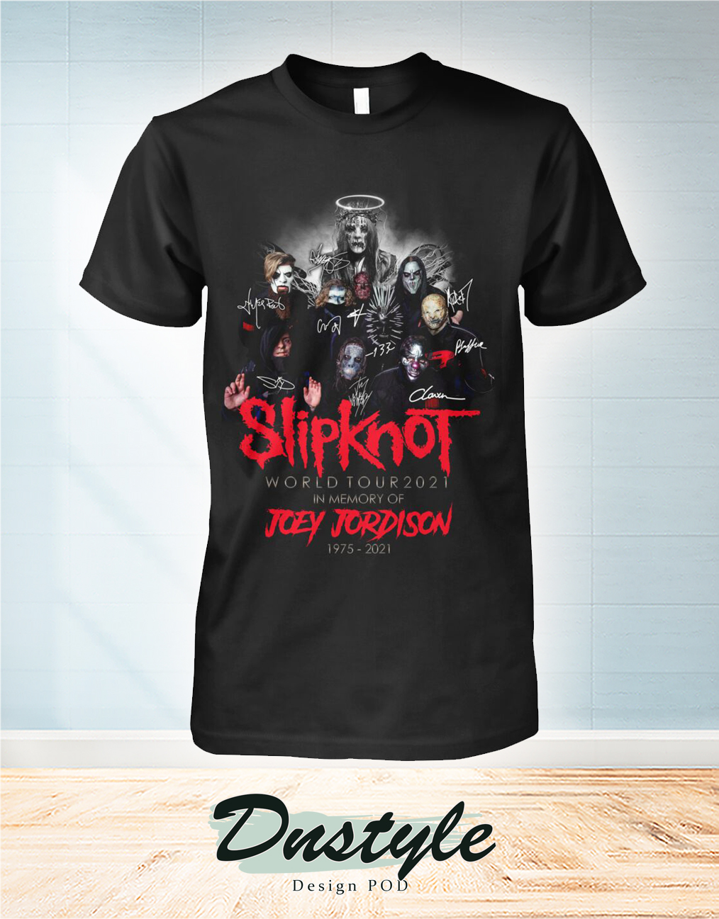 Slipknot world tour 2021 in memory of Joey Jordison 1975 2021 shirt