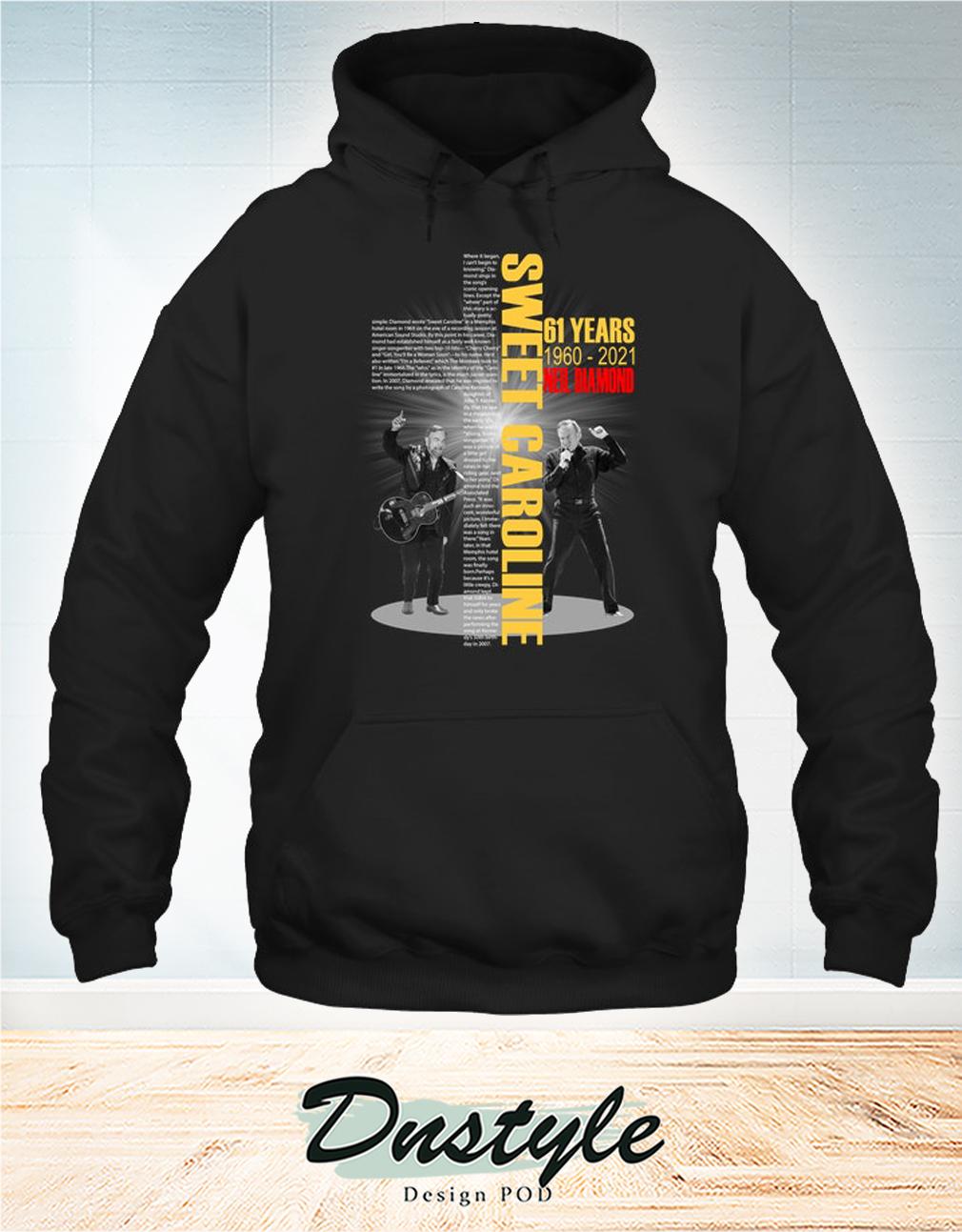 Sweet caroline lyrics Neil diamond 61 years hoodie