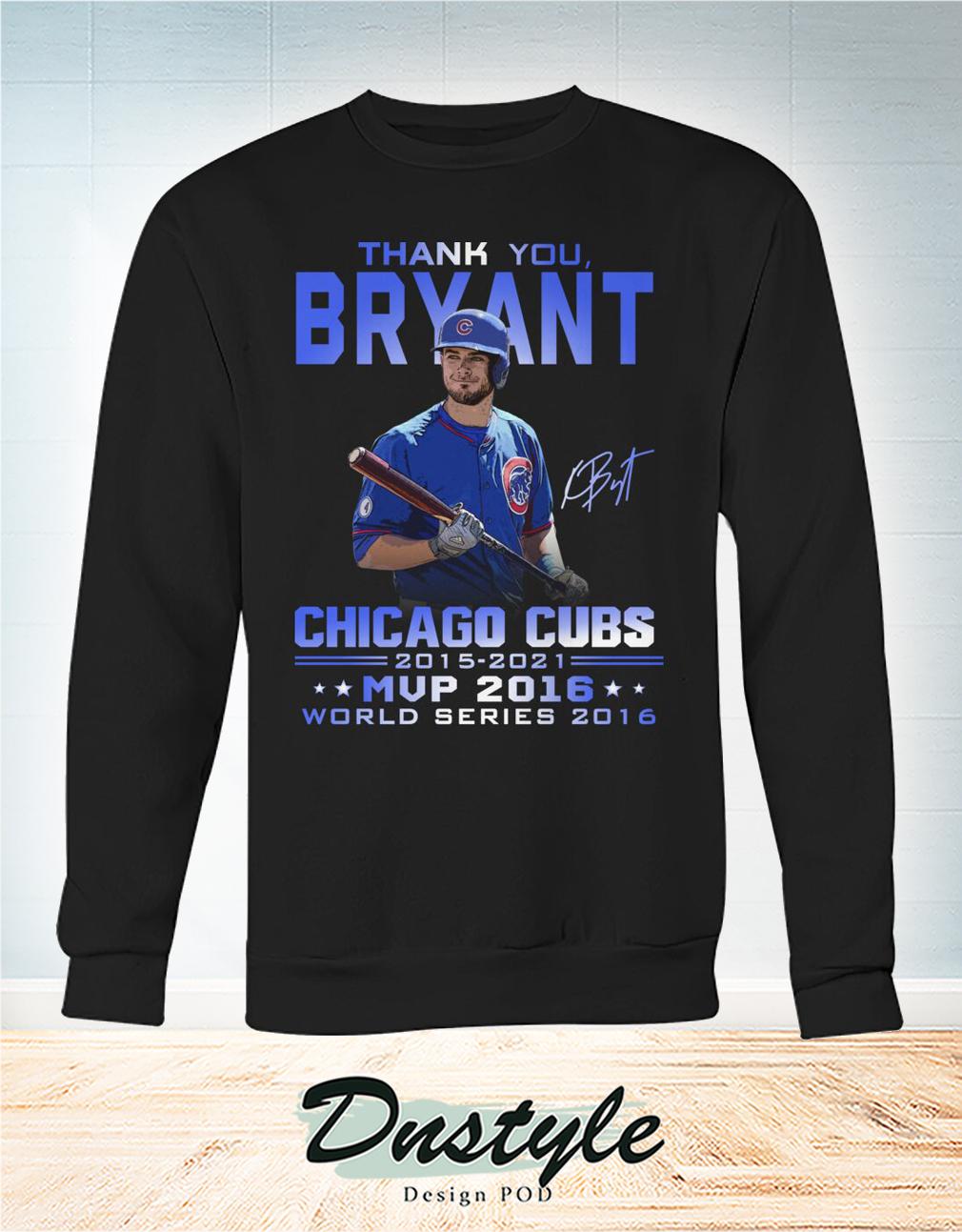 Thank you Bryant signature chicago cubs mvp 2016 sweatshirt