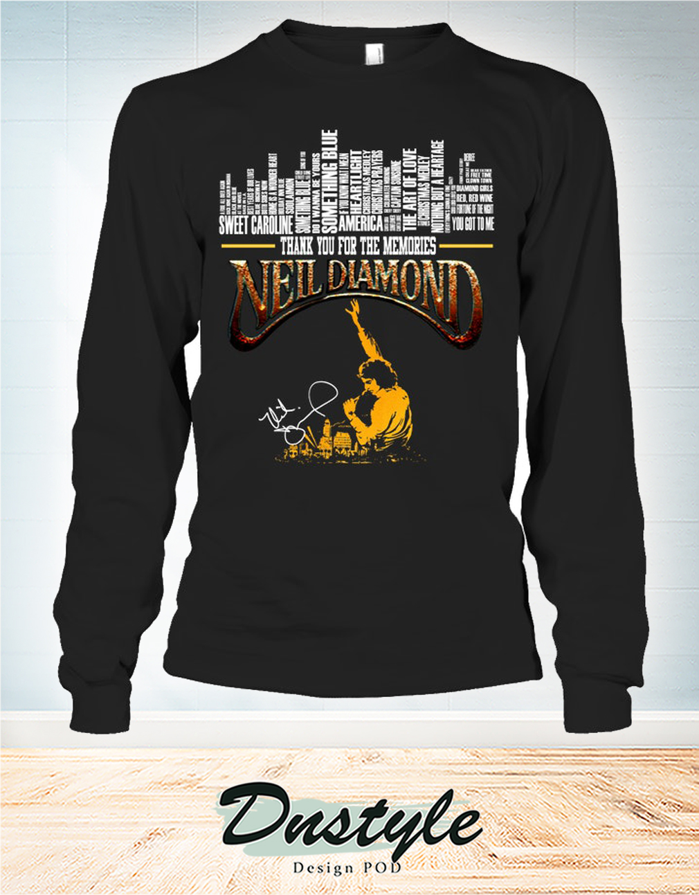 Thank you for the memories Neil Diamond signature long sleeve