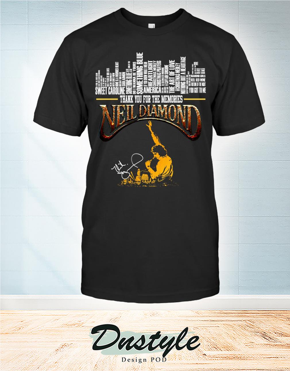 Thank you for the memories Neil Diamond signature shirt
