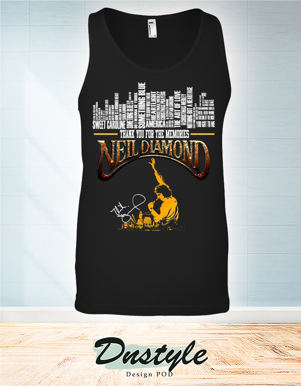Thank you for the memories Neil Diamond signature tank top