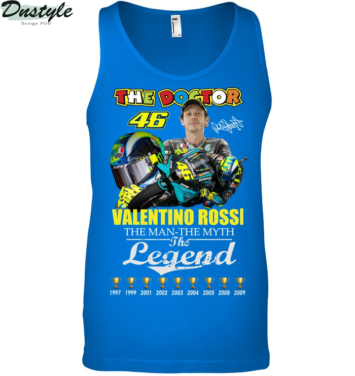 The doctor Valentino Rossi the man the myth the legend tank top