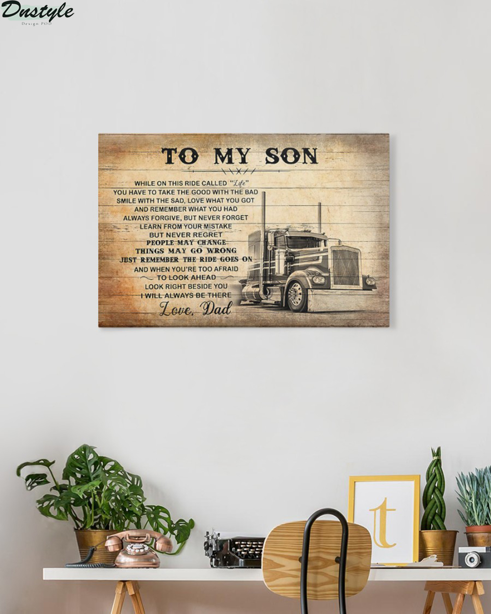 Truck driver to my son love dad canvas and poster 1