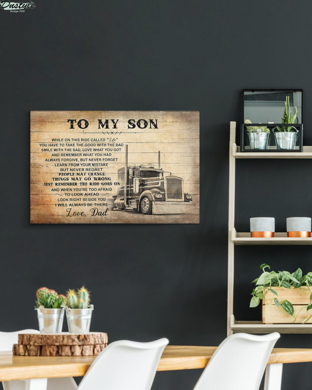 Truck driver to my son love dad canvas and poster 2